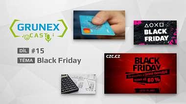 GrunexCast #15: Black Friday