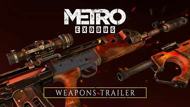 metro-exodus-se-v-novem-traileru-venuje-zbranim