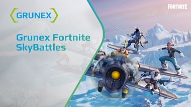 prileta-grunex-fortnite-fun-cup-skybattles